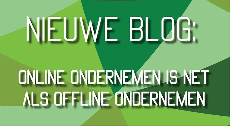 Online ondernemen is net als offline ondernemen